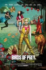 Watch Birds of Prey: And the Fantabulous Emancipation of One Harley Quinn Online Alluc