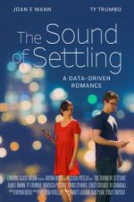 Watch The Sound of Settling Online Alluc