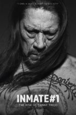 Watch Inmate #1: The Rise of Danny Trejo Online Alluc