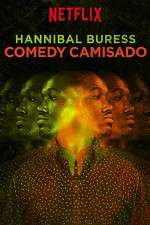 Watch Hannibal Buress: Comedy Camisado Online Alluc