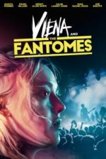 Watch Viena and the Fantomes Alluc