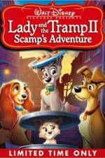 Watch Lady and the Tramp II Scamp's Adventure Online Alluc