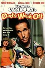 Watch Dad\'s Week Off Online Alluc