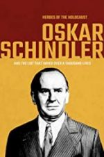 Watch Heroes of the Holocaust: Oskar Schindler Online Alluc