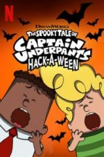 Watch The Spooky Tale of Captain Underpants Hack-a-Ween Online Alluc