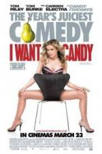 Watch I Want Candy Online Alluc