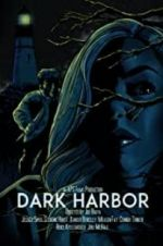 Watch Dark Harbor Online Alluc