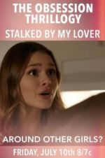 Watch OBSESSION: Stalked by My Lover Online Alluc