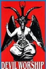 Watch Devil Worship: The Rise of Satanism Online Alluc
