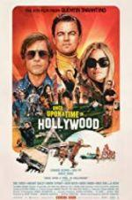 Watch Once Upon a Time ... in Hollywood Online Alluc