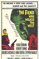 Watch The Fiend Who Walked the West Online Alluc