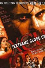 Watch XCU: Extreme Close Up Online Alluc
