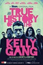 Watch True History of the Kelly Gang Online Alluc