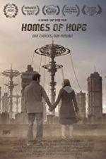 Watch Homes of Hope Online Alluc