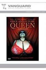 Watch Once and Future Queen Online Alluc