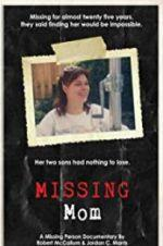 Watch Missing Mom Online Alluc