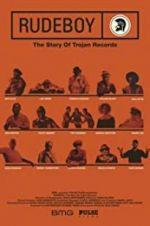 Watch Rudeboy: The Story of Trojan Records Online Alluc