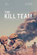 Watch The Kill Team Online Alluc