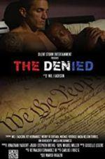 Watch The Denied Online Alluc