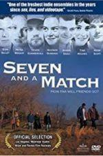 Watch Seven and a Match Online Alluc