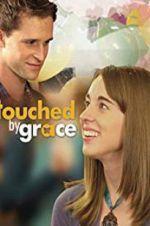 Watch Touched by Grace Online Alluc