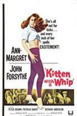 Watch Kitten with a Whip Online Alluc