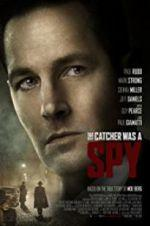 Watch The Catcher Was a Spy Online Alluc