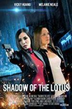 Watch Shadow of the Lotus Online Alluc