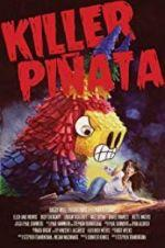 Watch Killer Pi�ata Online