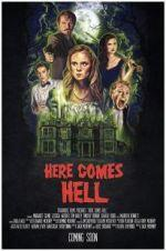 Watch Here Comes Hell Online Alluc