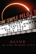 Watch Stone Temple Pilots: Alive in the Windy City Online Alluc
