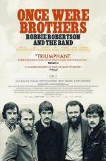 Watch Once Were Brothers: Robbie Robertson and the Band Online Alluc