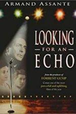 Watch Looking for an Echo Online Alluc