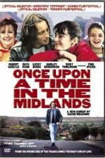 Watch Once Upon a Time in the Midlands Online Alluc