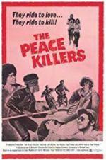 Watch The Peace Killers Online Alluc