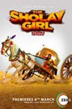 Watch The Sholay Girl Online Alluc