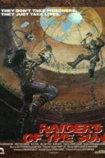 Watch Raiders of the Sun Online