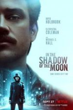 Watch In the Shadow of the Moon Online Alluc