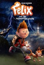 Watch Felix and the Hidden Treasure Alluc