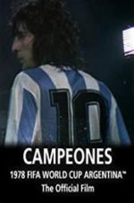 Watch Argentina Campeones: 1978 FIFA World Cup Official Film Online Alluc