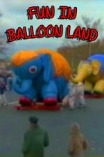 Watch Fun in Balloon Land Alluc