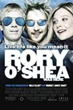Watch Rory O\'Shea Was Here Online Alluc