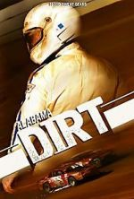 Watch Alabama Dirt Alluc