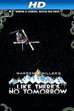 Watch Like There\'s No Tomorrow Online Alluc