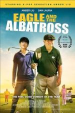 Watch The Eagle and the Albatross Online Alluc